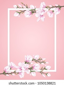 White frame decorated with pink magnolia flower branches on sweet pink background. Vector illustration.