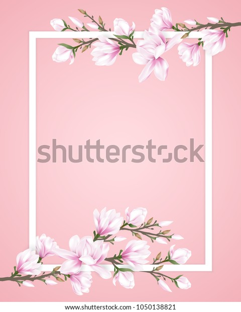 White Frame Decorated Pink Magnolia Flower Stock Vector Royalty Free 1050138821