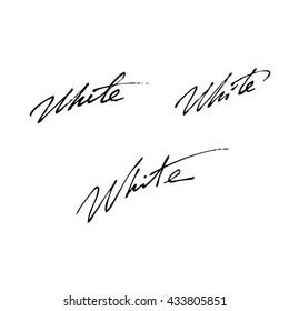 White handwritten phrase isolated on  white background