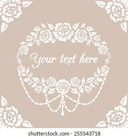 White lace vintage background with roses frame
