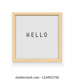 White letter board with inscription Hello. Letterboard for note. Plate for message. Office stationery. Wooden frame. Isolated white background. EPS10 vector illustration.
