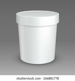 White Mock Up Bucket Tub Food Plastic Container For Dessert, Yogurt, Ice Cream, Sour Cream Or Snack. Ready For Your Design. Product Packing Vector EPS10
