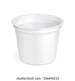 White Open Cup Tub Food Plastic Container For Dessert, Yogurt, Ice Cream, Sour Sream Or Snack. Illustration Isolated On White Background. Mock Up Template Ready For Your Design. Vector EPS10