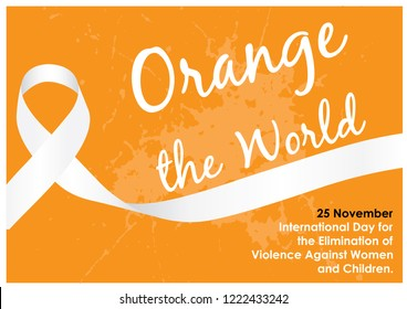 """White ribbon with """"Orange the world"""" letters and wording about """"International day for the elimination of Violence Against Women"""" in poster and vector design isolate on orange background."""
