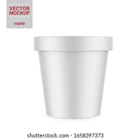 White round matte ice cream cup. Photo-realistic packaging mockup template. Vector 3d illustration.