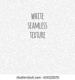 White seamless texture. Gray, grey, white splash, spray, blobs, uneven spots, dots, specks, flecks, flakes background. Grunge monochrome abstract template.