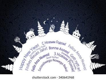 White silhouettes of winter countryside landscape over a hill with Happy new year written in different languages. European languages celebration card. Vector illustration.