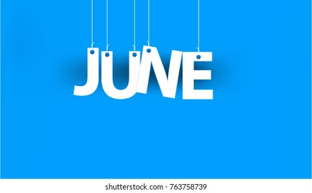 White word JUNE - word hanging on the ropes on blue background. New year illustration. 3d illustration