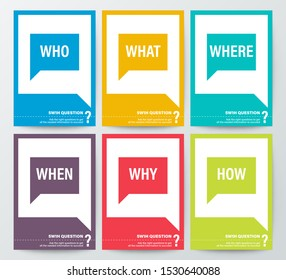 WHO WHAT WHERE WHEN WHY HOW, 5W1H 5W or WH Questions poster. colorful speech bubbles graphic background in vertical orientation.