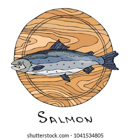Whole Raw Salmon Fish on Round Cutting Board. For Cooking, Holiday Meals, Recipes, Seafood Guide, Menu. Hand Drawn Illustration. Savoyar Doodle Style.