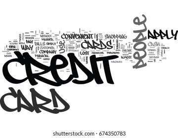 WHY DO PEOPLE APPLY FOR CREDIT CARDS TEXT WORD CLOUD CONCEPT