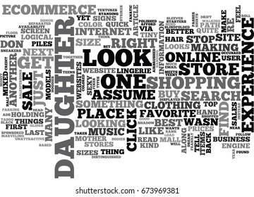 WHY ECOMMERCE IS NOT READY FOR MY DAUGHTER OR ME TEXT WORD CLOUD CONCEPT