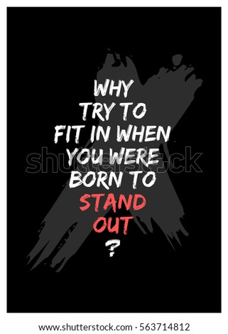 Why Try Fit When You Were Stock Vector Royalty Free 563714812