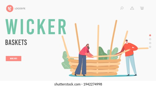 Wicker Basket Weaving Landing Page Template. Tiny Character Make Huge Wicker Pannier of Natural Material Willow, Straw or Tree Branches. Handmade Hobby, Business. Cartoon People Vector Illustration