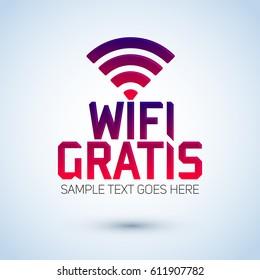 Wifi Gratis, Spanish translation: Free Wifi, vector zone sign icon