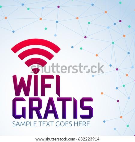Wifi Gratis Spanish Translation Free Wifi Stock Vektorgrafik