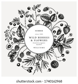 Wild berries wreath in engraved style. Hand drawn fruits and flowers vector design. Hand drawing. Vintage forest plants sketch. Summer berries - strawberry, raspberry, bilberry, blackberry, cherry.