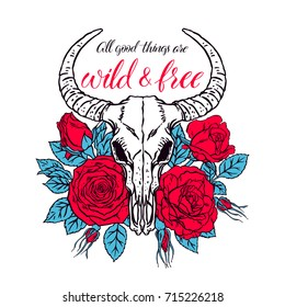 Wild and free. Vintage animal skull with horns and red roses. Hand-drawn illustration