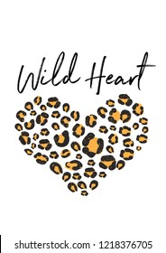 wild heart leopard slogan