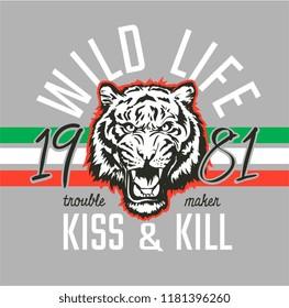 wild life slogan with tiger graphic illustration