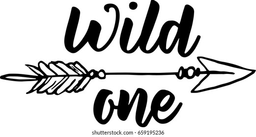 Wild one with arrow isolated on white. Vector illustration