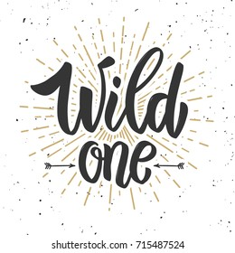Wild one. Design element for poster, banner, card, flyer. Vector illustration