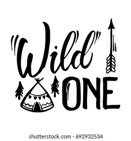 Wild One hand brush lettering, inspirational quote about freedom. Hand drawn vector typography card with phrase and arrow. Bohemian design elements for prints and posters. Modern brush calligraphy.