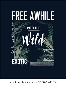 wild slogan with tropical leaf background illustration