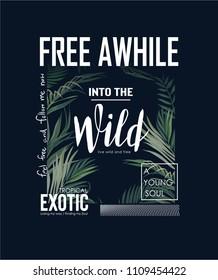 wild slogan with tropical leaf background illustration