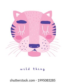 Wild Thing. Cute  Vector Illustration with Pink Tiger Isolated on a White Background. Simple Nursery Art for Kids. Print with Funny Wild Cat ideal for Wall Art, Card, Poster, Safari Party Decoration.