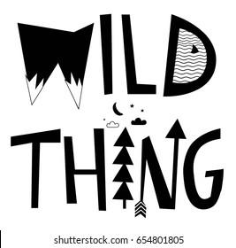 wild thing typography slogan vector.