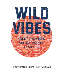 wild vibes slogan for T-shirt printing design and various jobs, Vector.