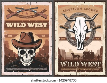 Wild West American Western vintage grunge poster. Vector skeleton skull in cowboy hat, bandit shotgun rifle and wild horse lasso, Western wagon wheel cart in prairie and bull skull