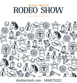Wild West and Cowboy banner. Rodeo Show. Hand draw doodle background. Vector Illustration