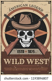 Wild West retro poster for American history legend. Vector vintage skeleton skull in cowboy or sheriff hat and rifle guns for wanted dead or alive and rodeo design