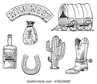 Wild west, rodeo show, sheriff, cowboy or indians. cart and wooden signboard, money bag, boot with horseshoe, whiskey and cactus. engraved hand drawn in old sketch or Monochrome and vintage style.
