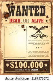 """Wild west torn paper """"Wanted"""". Retro bounty proposition at western america, cowboy or sheriff parchment with guns, revolvers or pistol. Blank and empty poster with holes. Retro police message"""