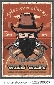 Wild West vector retro poster of American legend. Cowboy with neckerchief and hat, crossed revolvers and lasso rope. Wanted dead or alive concept vintage design with Texas criminal or bandit