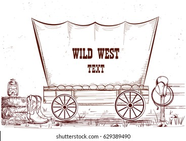 Wild west wagon.Vector hand draw illustration background for text