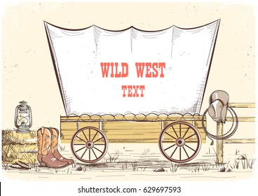 Wild west wagon.Vector hand draw cowboy illustration background for text