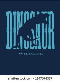 Wildlife Dinosaur Slogan Vector, Blue and darkblue