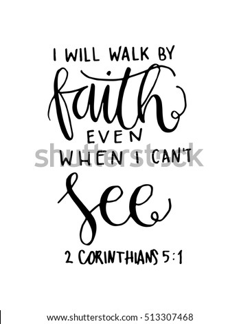 Will Walk By Faith Even When Stock Vektorgrafik Lizenzfrei