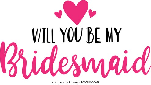 Will you be my bridesmaid decoration for T-shirt