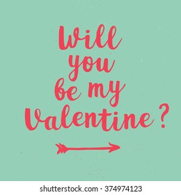 Will you be my Valentine lettering on blue chalkboard. Hand drawn inscription for 14 february. Vector illustration. Vintage lettering on blue blackboard for Valentines Day