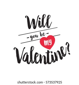 Will you be my Valentine inscription