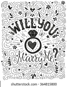 Will You Marry Me - handdrawn card with marriage proposal, wedding ring and lots of heart. Engagement party invitation. Save the date card design. Love lettering with engagement ring.