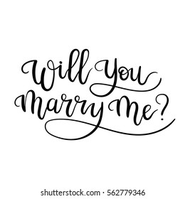 Will You Marry Me.  Marriage and Wedding Proposal. Hand Lettering Text. Modern Calligraphy. Vector Illustration