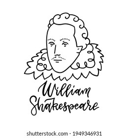 William Shakespeare linear sketch portrait isolated on white background for prints, greeting cards. English famous great writer. Vector hand drawn illustration with lettering text.