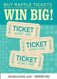 Win big - buy raffle tickets, three tickets over green background