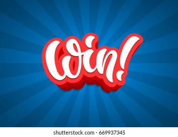 Win lettering text banner. Vector illustration.